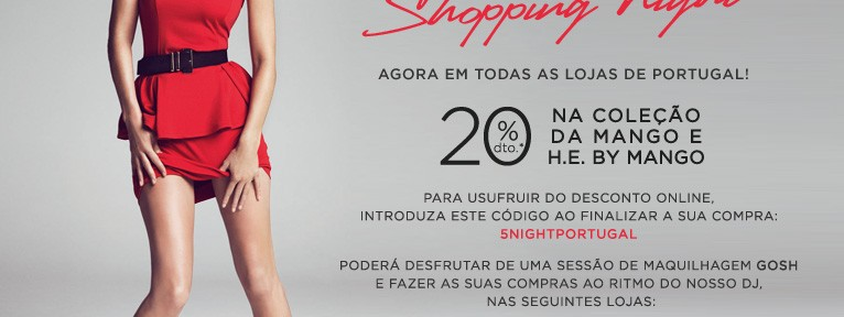Mango Shopping Night 25 Outubro 2012